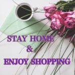 STAY HOME & ENJOY SHOPPING ❤️